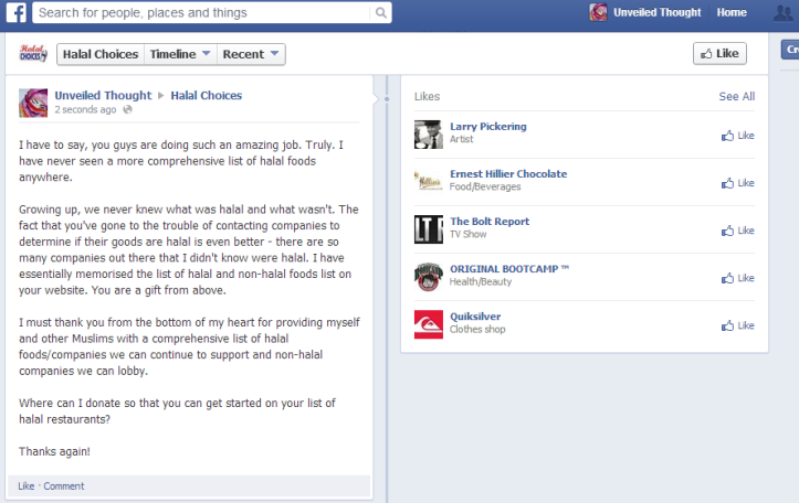 I once thanked Halal Choices for their contribution to the Muslim Community.