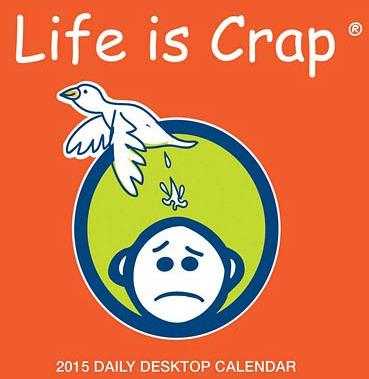 calendar life is crap