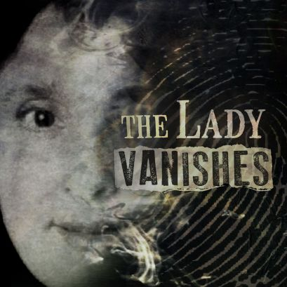 The Lady Vanishes Podcast.jpg